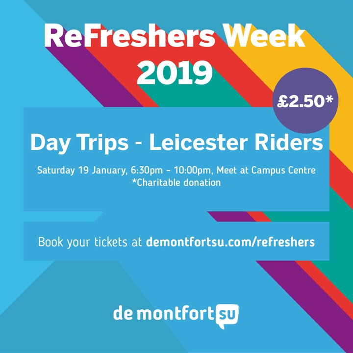 ReFreshers Trip: Leicester Riders