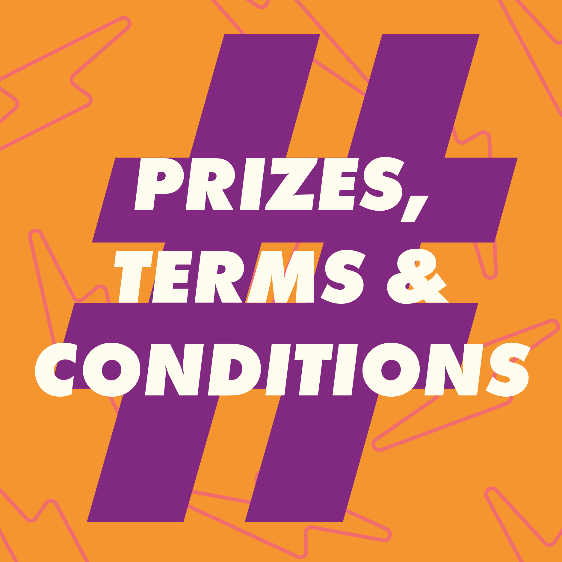 prizes, terms and conditions