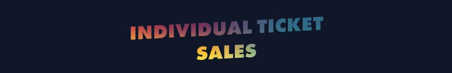 Individual Ticket Sales