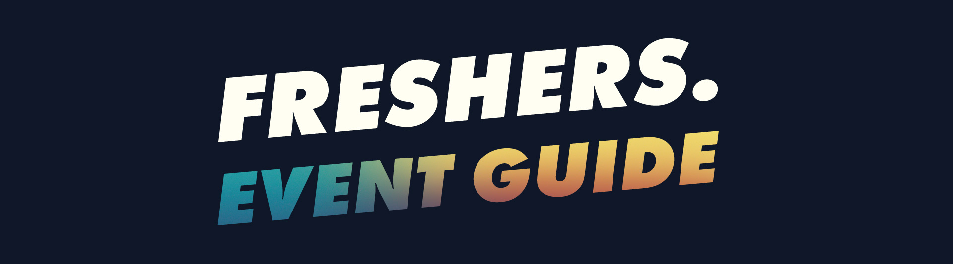 Freshers Events Guide
